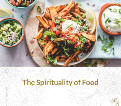 The Spirituality of Food