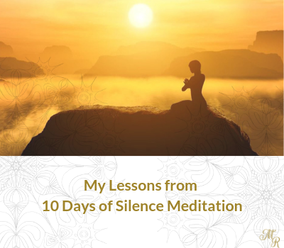 What I Learned from a '10 Days Silence Meditation